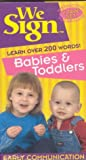 We Sign Babies & Toddlers: Learn Over 200 Words [VHS]
