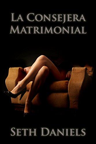 La Consejera Matrimonial: Una Fantasía Erótica BDSM por Seth Daniels