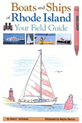 Boats and Ships of Rhode Island: Your Field Guide
