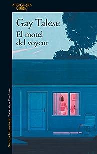 El motel del voyeur par Gay Talese