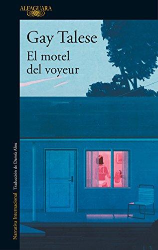 El Motel Del Voyeur (LITERATURAS) (Tapa blanda)