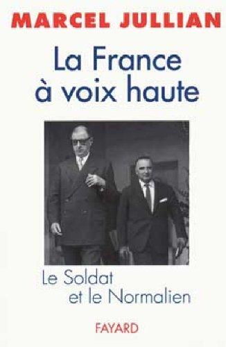 La France à voix haute. Le Soldat et le Normalien
