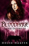 Bloodrage (Blood Destiny Book 3)