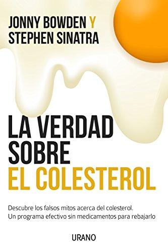 La verdad sobre el colesterol (Nutrición y dietética) por Stephen Sinatra