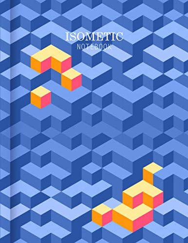 Isometric Notebook: Isometric Graph Paper Notebook 1/4 Inch Equilateral Triangle 3D Drawing Dot Architecture or Landscaping Projects and Maths ... Paper (Composition Book Technical Sketchbook)