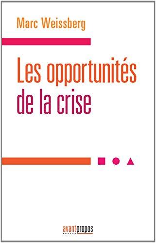 Les opportunités de la crise
