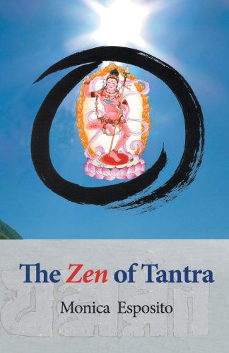 The Zen of Tantra. Tibetan Great Perfection in Fahai Lama's Chinese Zen Monastery por Monica Esposito