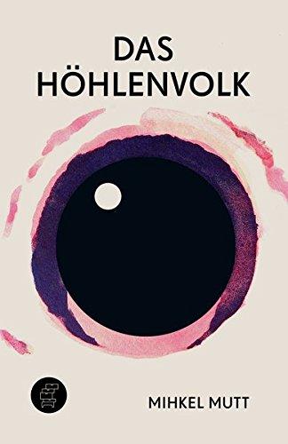 Das Höhlenvolk: Lebensbilder aus der estnischen Gesellschaftschronik