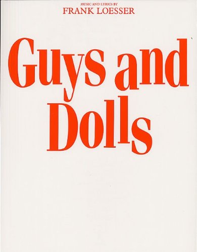 FRANK LOESSER GUYS AND DOLLS (VOCAL SCORE) VCE