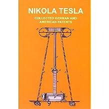 Nikola Tesla. Seine Patente