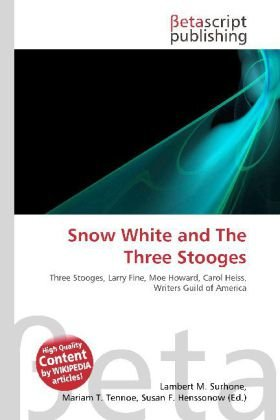 Snow White and The Three Stooges: Three Stooges, Larry Fine, Moe Howard, Carol Heiss, Writers Guild of America