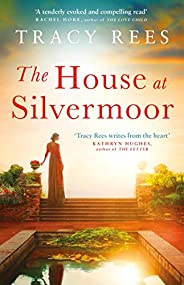 The House at Silvermoor: A Richard & Judy Bestseller (English Edit