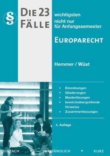 23 Fälle Europarecht (Skripten - Öffentliches Recht) by Hemmer Karl Edmund (2013-05-02)
