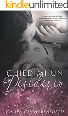 Chiedimi un desiderio (Silent Love Vol. 2)
