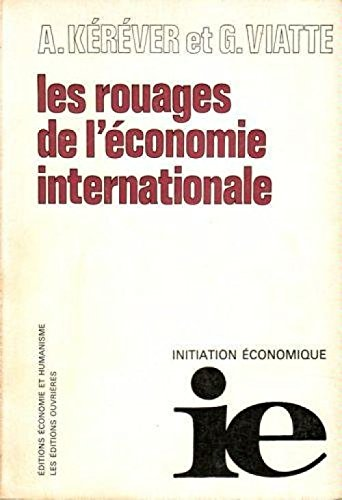 Les rouages de l'économie internationale