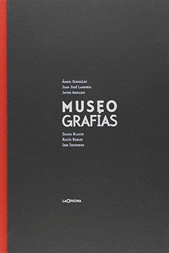 Museo Grafías por Ángel González García