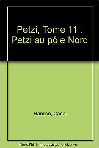 Téléchargement Petzi, tome 11 : Petzi au pôle Nord pdf, epub