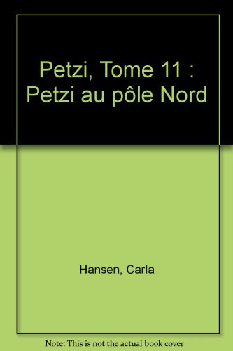 Petzi, tome 11 : Petzi au pôle Nord