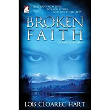 [(Broken Faith)] [By (author) Lois Cloarec Hart] published on (December, 2013)