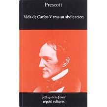 Vida de Carlos V tras su abdicación (Historiadores)