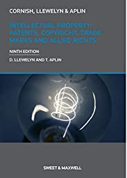 Intellectual Property: Patents, Copyrights, Trademarks & Allied Ri