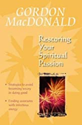 RESTORING YOUR SPIRITUAL PASSION PB: A Pick-me-up for the Weary