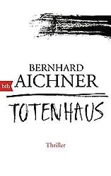 Totenhaus: Thriller (Bestatterin Brunhilde Blum 2)