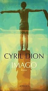 vignette de 'Imago (Cyril Dion)'