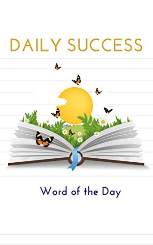 Daily Success: Word of the Day (English Edition)