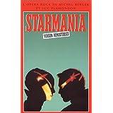 Starmania : Marigny 89 - Version remasterisée