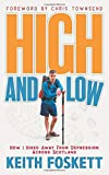 High and Low: How I Hiked Away From Depression Across Scotland