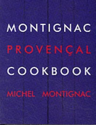 Montignac Provencal Cookbook par Michel Montignac