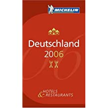Deutschland 2006, Michelin Hotels & Restaurants: Jetzt noch benutzerfreundlicher mit neuem Atlas (Michelin Red Guide Deutschland (Germany): Hotels & Restaurants (Ger)