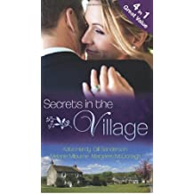 Secrets in the Village: The Doctor's Royal Love-Child / Nurse Bride, Bayside Wedding / Single Dad Seeks a Wife / Virgin Midwife, Playboy Doctor (Mills & Boon Special Releases)
