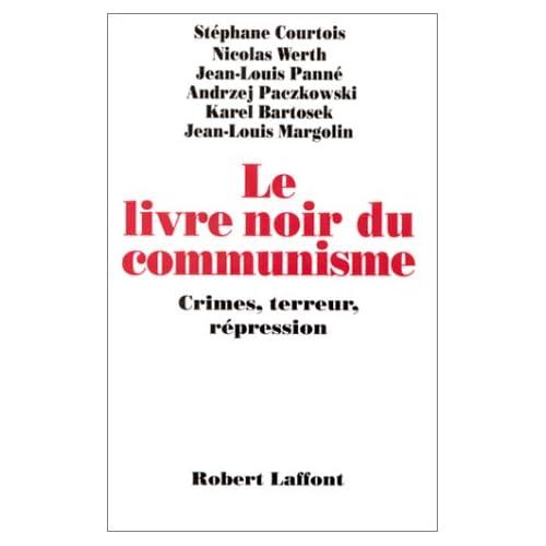Le Livre noir du communisme : Crimes, terreur et répression