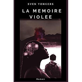 La Mémoire Violée: Europe - 2058