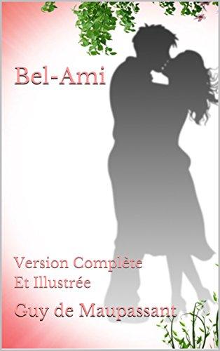bel-ami-version-complete-et-illustree