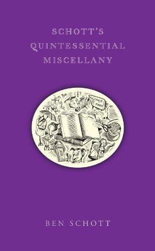 (SCHOTT'S QUINTESSENTIAL MISCELLANY) BY SCHOTT, BEN(AUTHOR)Hardcover Oct-2011