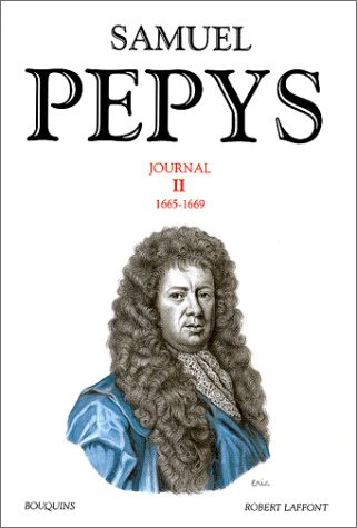 Samuel Pepys : Journal, tome 2 par Samuel Pepys, Robert Latham, William Matthews