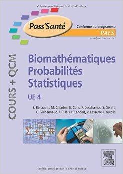 Biomathmatiques - Probabilits - Statistiques - (Cours + QCM): UE 4 de Simone Bnazeth,Mohammed Chiadmi,Emmanuel Curis ( 3 juillet 2013 )