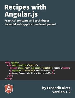 Recipes with Angular.js (English Edition) von [Dietz, Frederik]