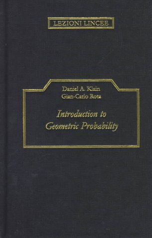 Introduction to Geometric Probability (Lezioni Lincee)