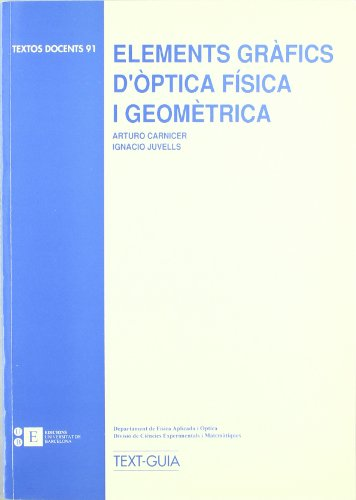 Elements Grafics D'Optica Fisica por Arturo Carnicer González
