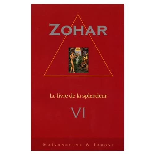 Sepher Ha-Zohar/Le livre de la splendeur, tome 6