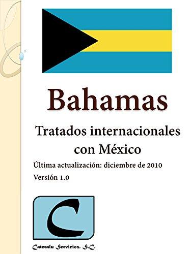 Bahamas - Tratados Internacionales con México