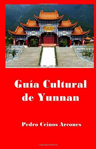 Guia Cultural de Yunnan