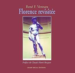 Florence revisitée par [Ventura, René]