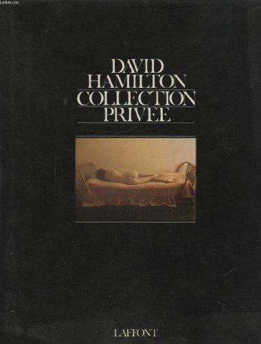COLLECTION PRIVEE par DAVID HAMILTON
