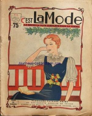 C'EST LA MODE [No 24] du 01/06/1936 - PLUSIEURS PATRONS - RAVISSANTS MODELES DE TRICOT - CONSEILS DE BEAUTE - RECETTES DE CUISINE