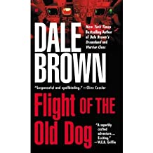 [Flight of the Old Dog] [by: BROWN DALE]